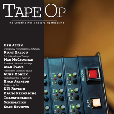 Owner/Design Engineer Brad Avenson in Behind the Gear, TapeOp Magazine #76